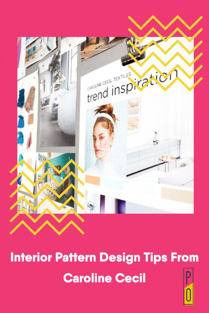 Interior Pattern Design Tips From Caroline Cecil on Pattern Observer
